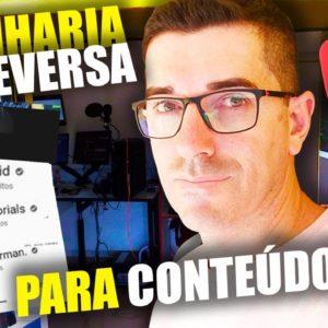 Engenharia Reversa em Youtube | Como ter ideias de conteúdos que vão dar certo mais rápido #youtuber