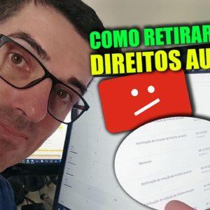 COMO RETIRAR DIREITOS AUTORAIS DE VIDEOS NO YOUTUBE