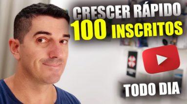 Como Ganhar 100 Inscritos Por dia No youtube Crescer canal Monetizar rápido conseguir as 4 mil horas