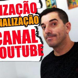 Youtube: Como FAZER a OTIMIZAÇÃO e PERSONALIZAÇÃO  de CANAIS no youtube passo a passo