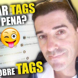 A verdade sobre TAGS | Como funcionam as Tags no Algoritmo do youtube ?  Pegar tags alheias e bom?