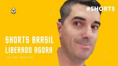 Shorts do Youtube Liberado no Brasil #shorts