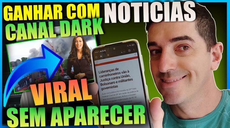 [ Aulão ]  Canal Dark de Notícias com Apresentador    Ganhar Dinheiro no Youtube com Canais Dark.